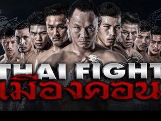 Thai Fight เมืองคอน ล่าสุด ย้อนหลัง