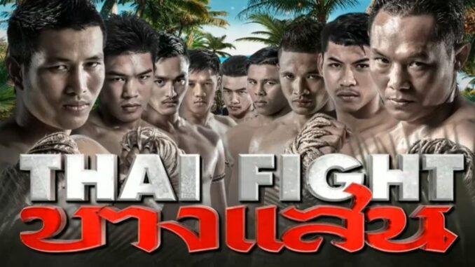 ถ่ายทอดสดมวย ไทยไฟต์ Thai Fight บางแสน